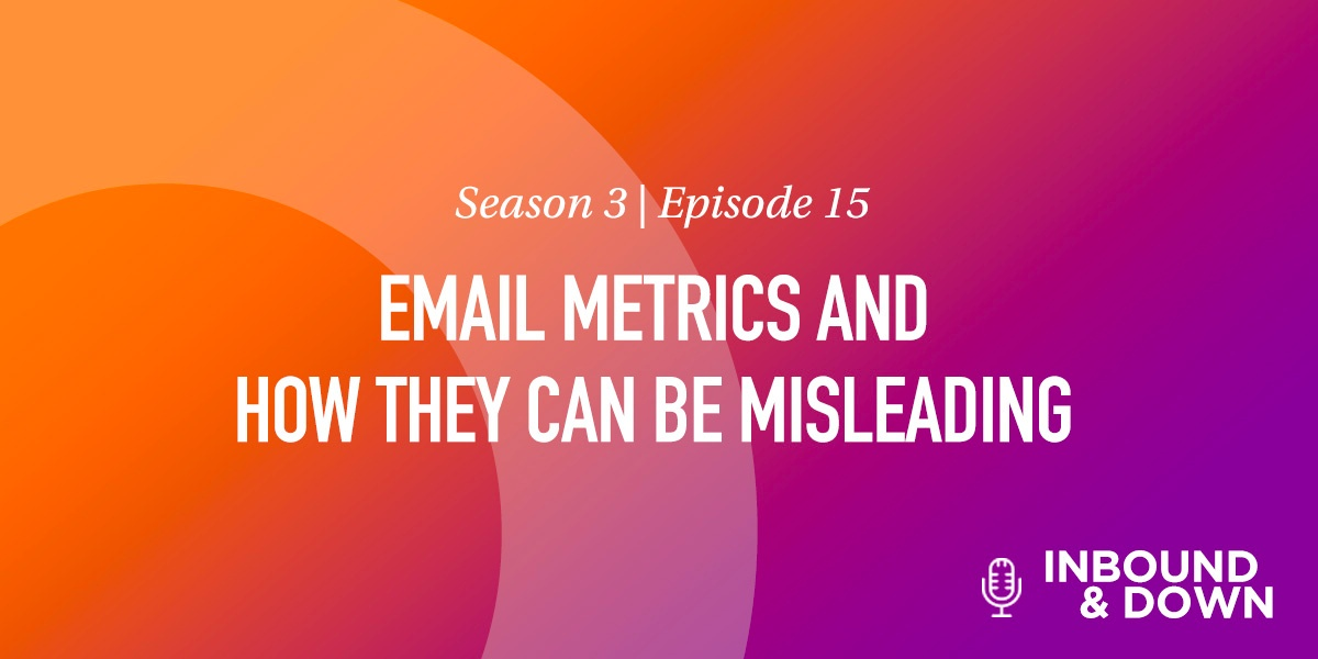 Email Metrics and How They Can Be Misleading