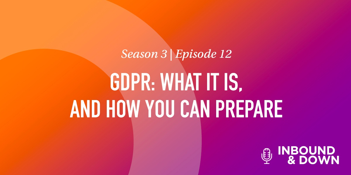 GDPR- What it is, and How You Can Prepare