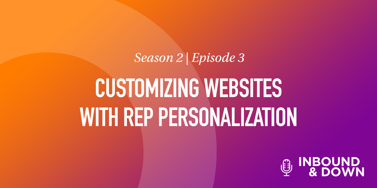 Customizing Websites with Rep Personalization