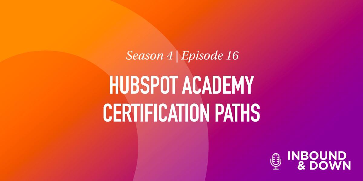 Hubspot Academy Certification Paths
