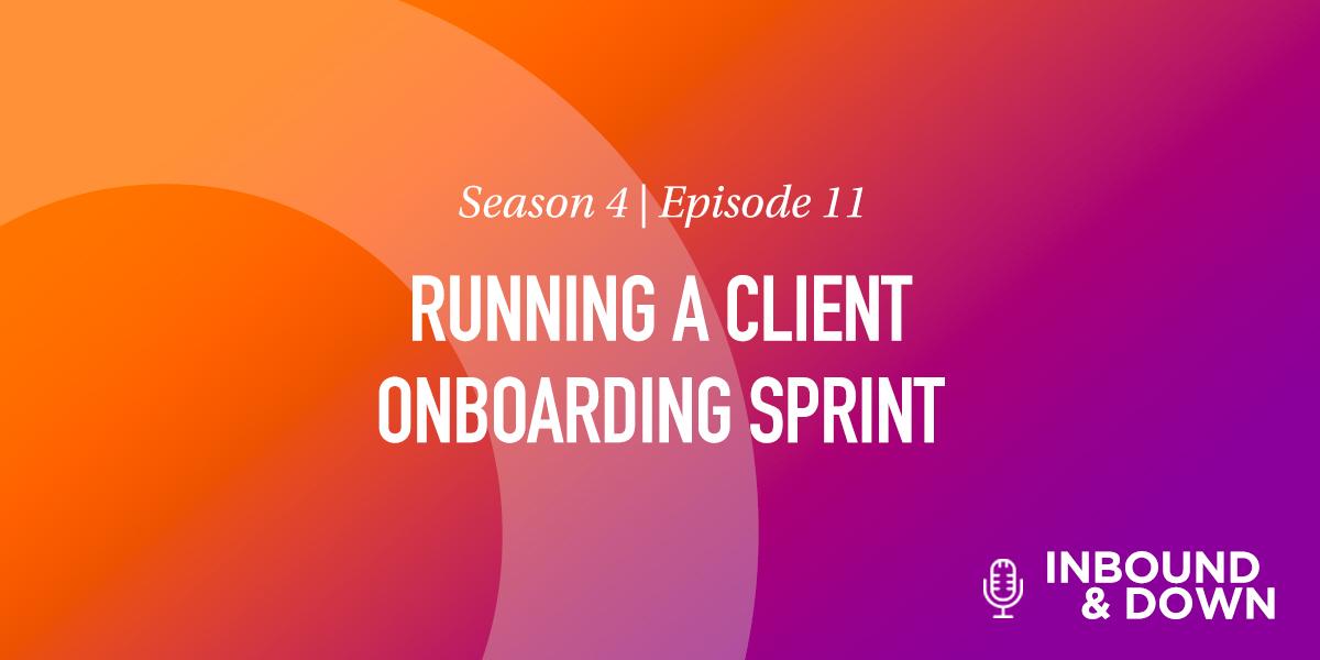 Running A Client Onboarding Sprint