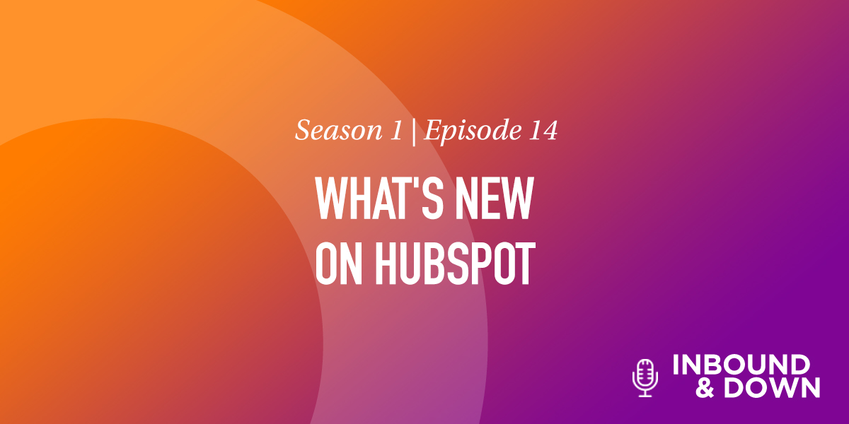 What's New on HubSpot