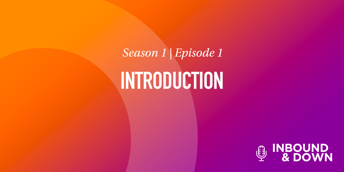 White text that says Season 1 Episode 1: Introduction on an orange and purple gradient background