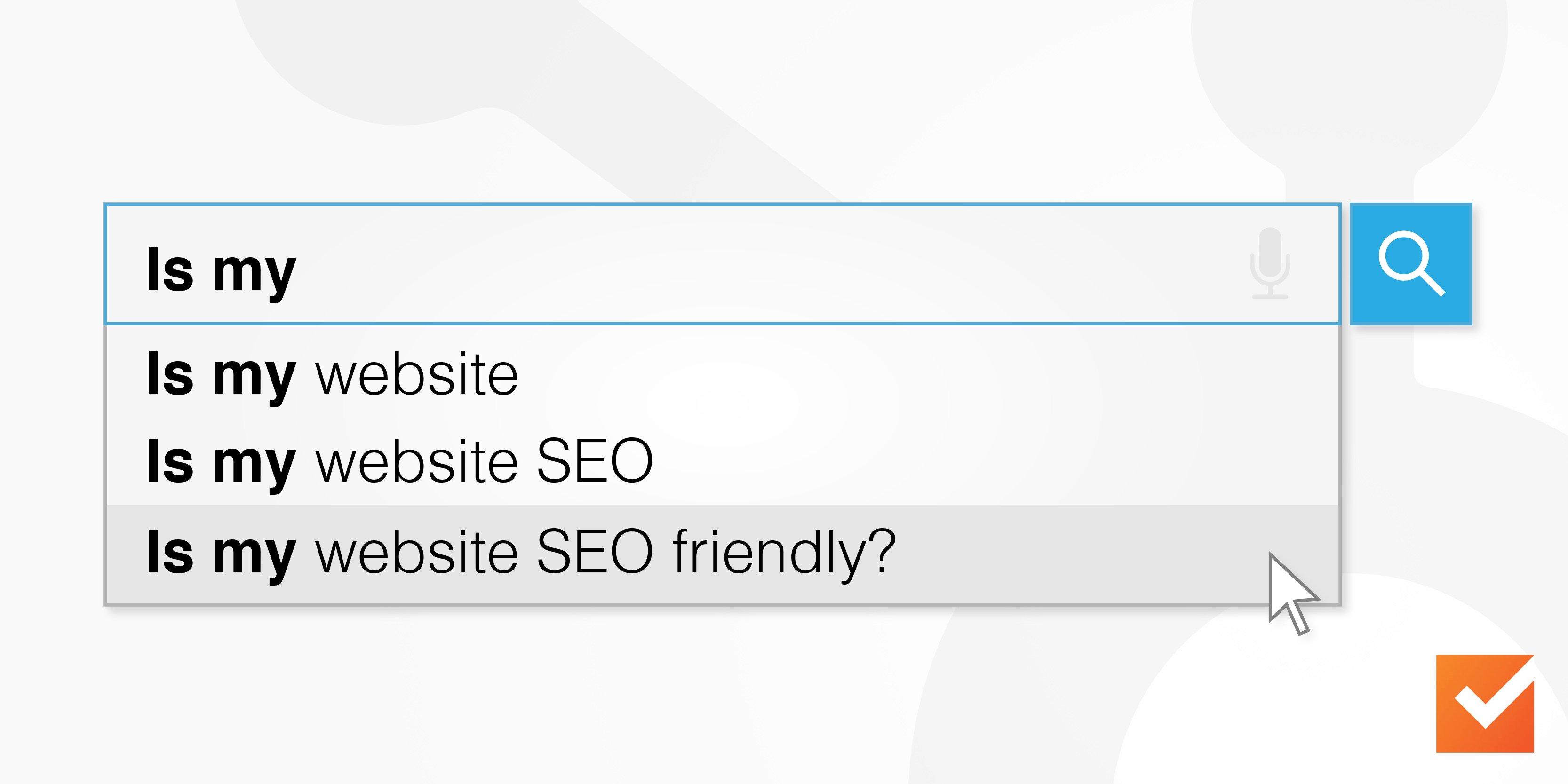Is My Website SEO Friendly