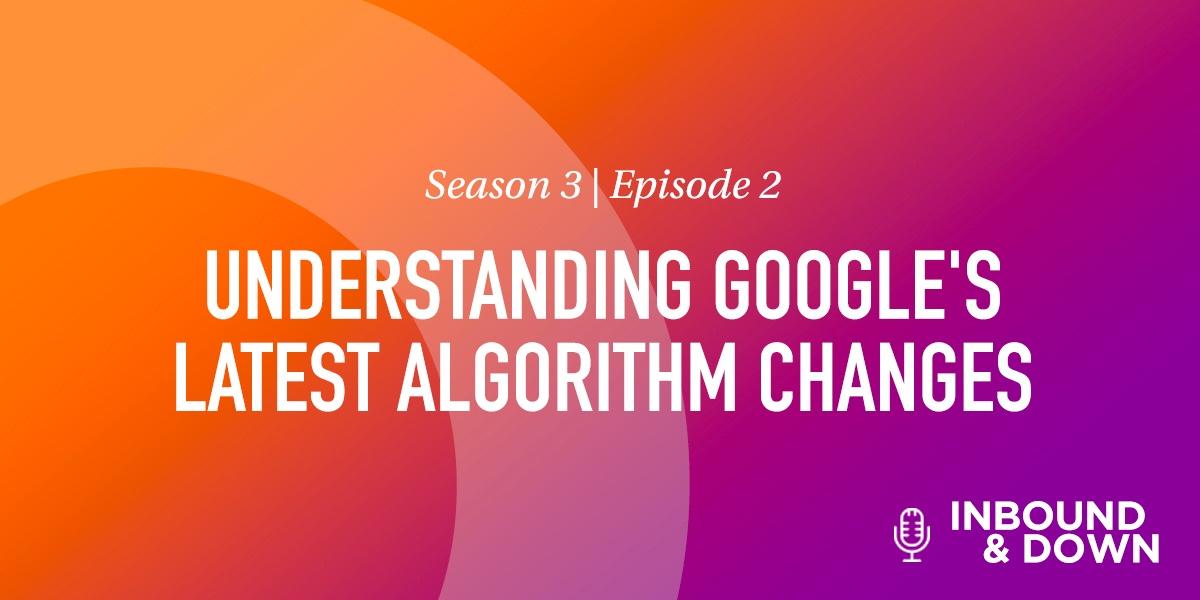 Understanding-Google's-Latest-Algorithm-Changes