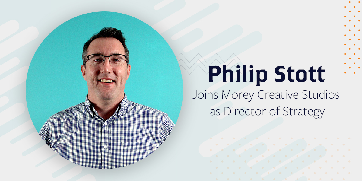 Philip Stott Joins Morey Creative Studios as Director of Strategy