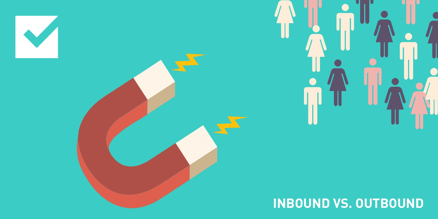 INBOUND VS. OUTBOUND: WHAT'S THE DIFFERENCE?