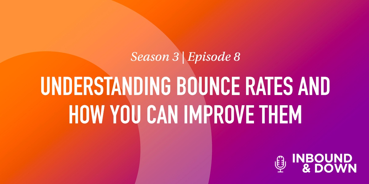 Understanding Bounce Rates and How You Can Improve Them