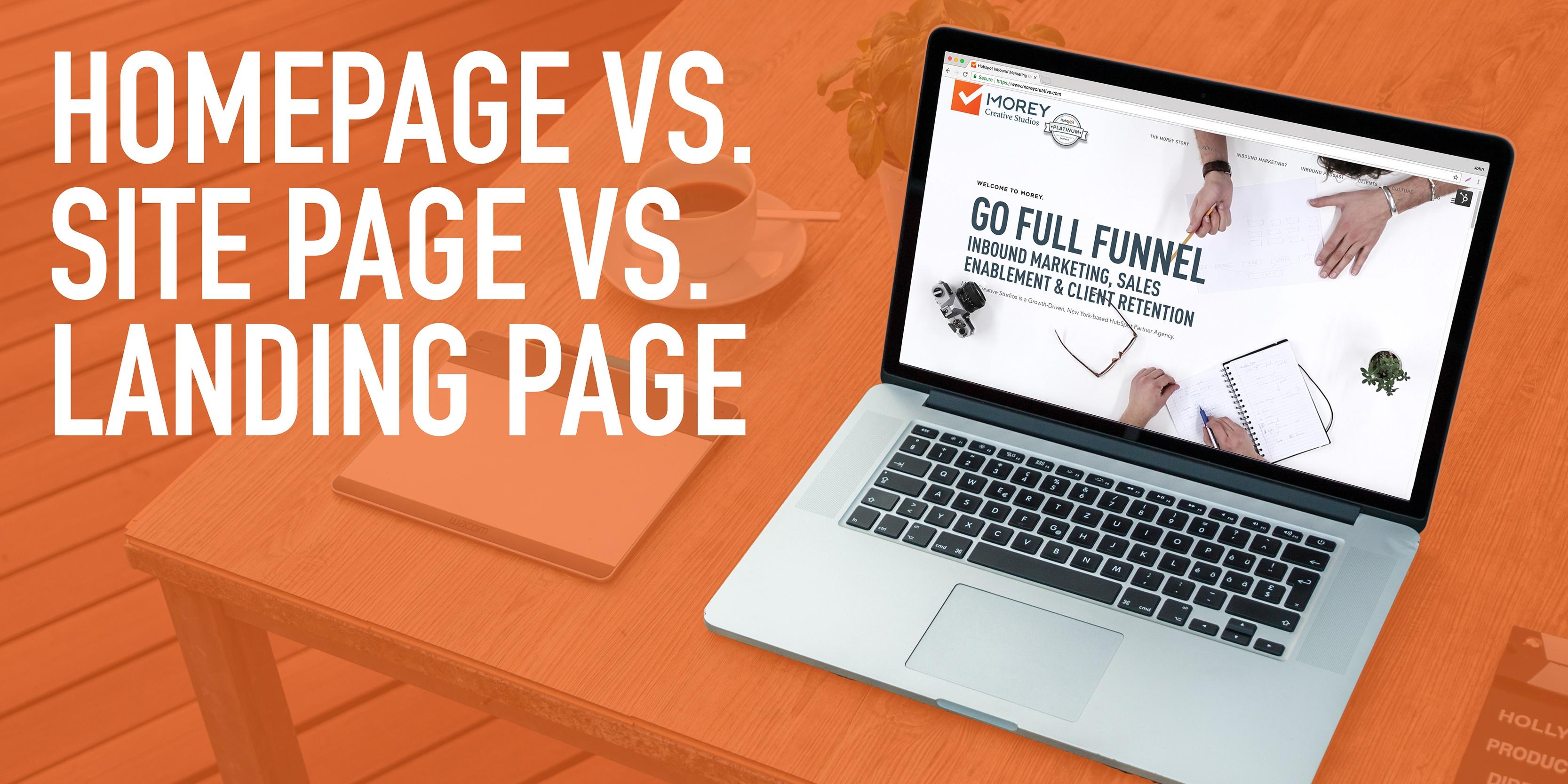 Morey-Blog_Homepage-vs-SitePage-vs-LandingPage.jpg