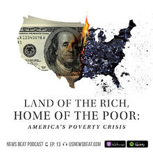 Land of the Rich, Home of the Poor: America's Poverty Crisis