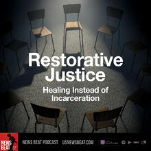 Restorative Justice: Healing Instead of Incarceration