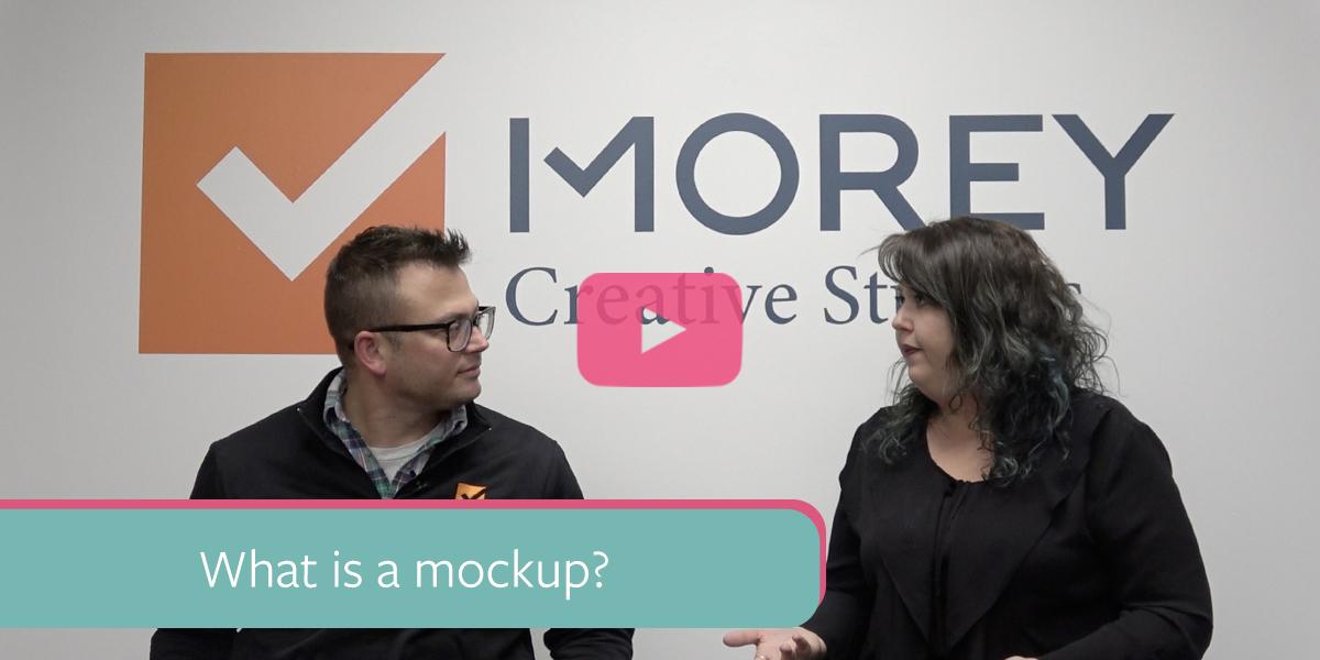 "Jon Sasala and Yelena Mirsakova in front of Morey Creative Studios Logo. Text on image says, ""what is a mockup?"""