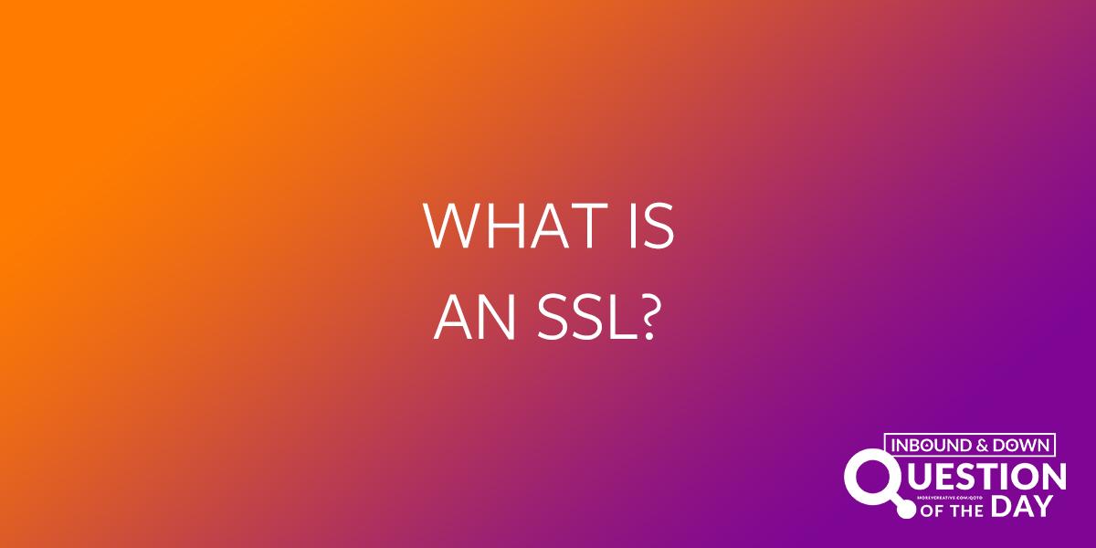 What is an ssl?
